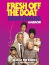 Fresh Off the Boat (MP3): A Memoir